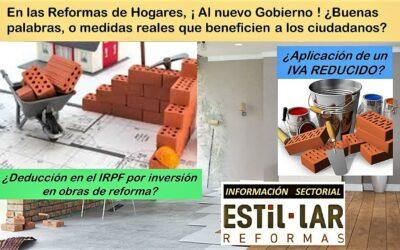 Reformas de Hogares, ¡Al nuevo Gobierno!, ¿Buenas palabras o medidas que beneficien a los ciudadanos?