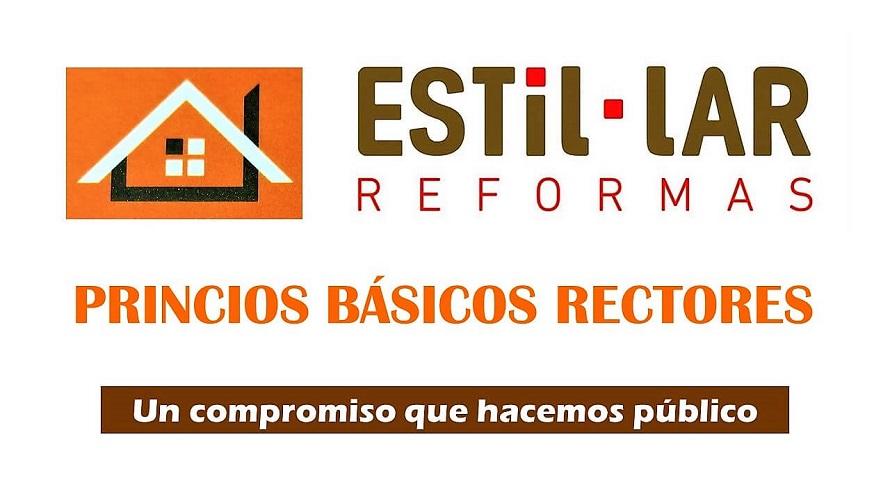 Principios Básicos Rectores de la Actividad de Estil-Lar Reformas.