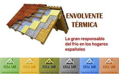 LA ENVOLVENTE TÉRMICA: la gran responsable del frío en los hogares españoles.
