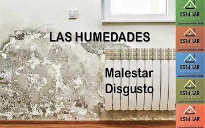 LAS HUMEDADES: Disgusto, Malestar y Deterioro.
